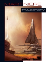 Trajectory Limited Edition Art Book by Stephan Martiniere